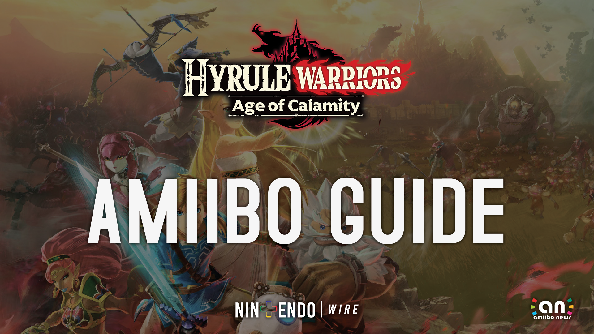 Guide What Amiibo Do In Hyrule Warriors Age Of Calamity