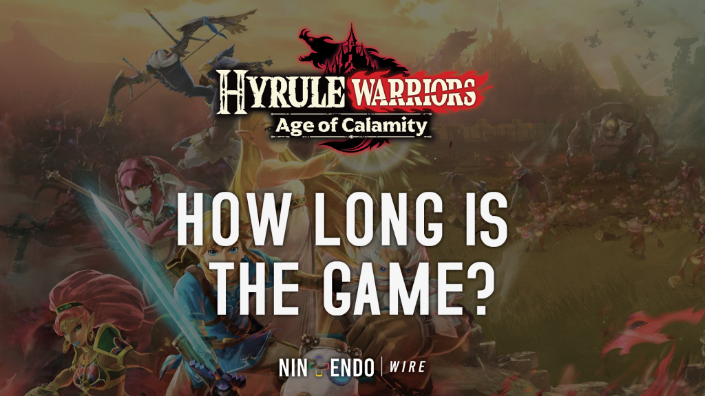 How Long Is Hyrule Warriors Age Of Calamity